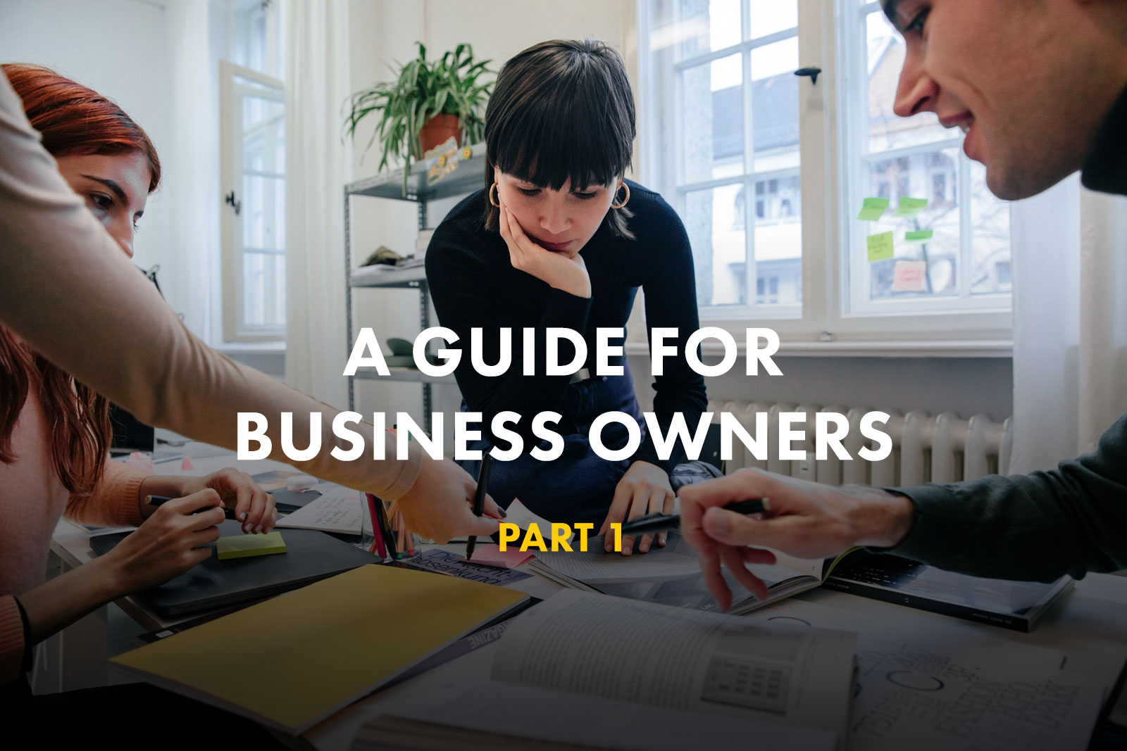 The First Wealth Guide for Business Owners – Part 1