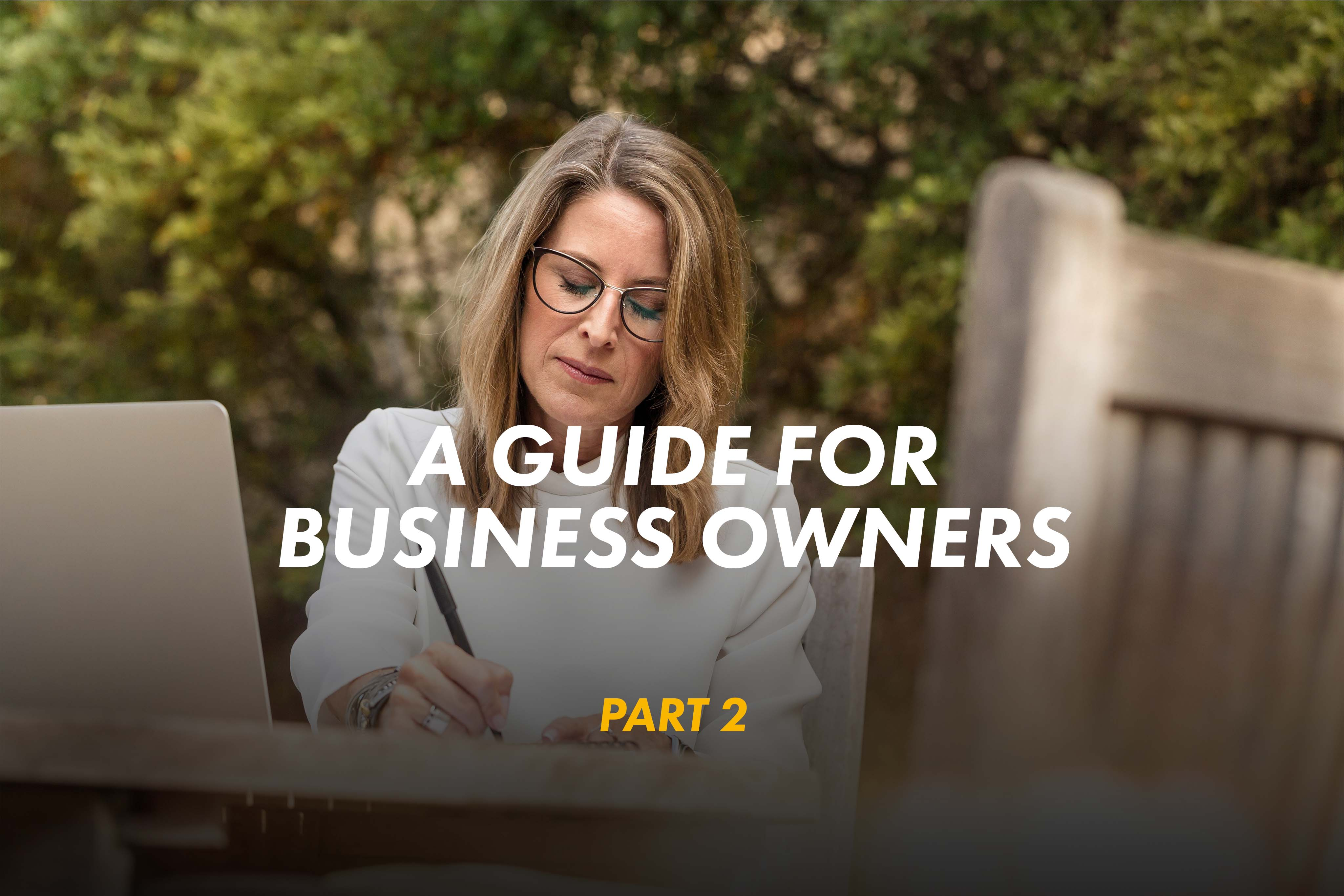 The First Wealth Guide for Business Owners – Part 2