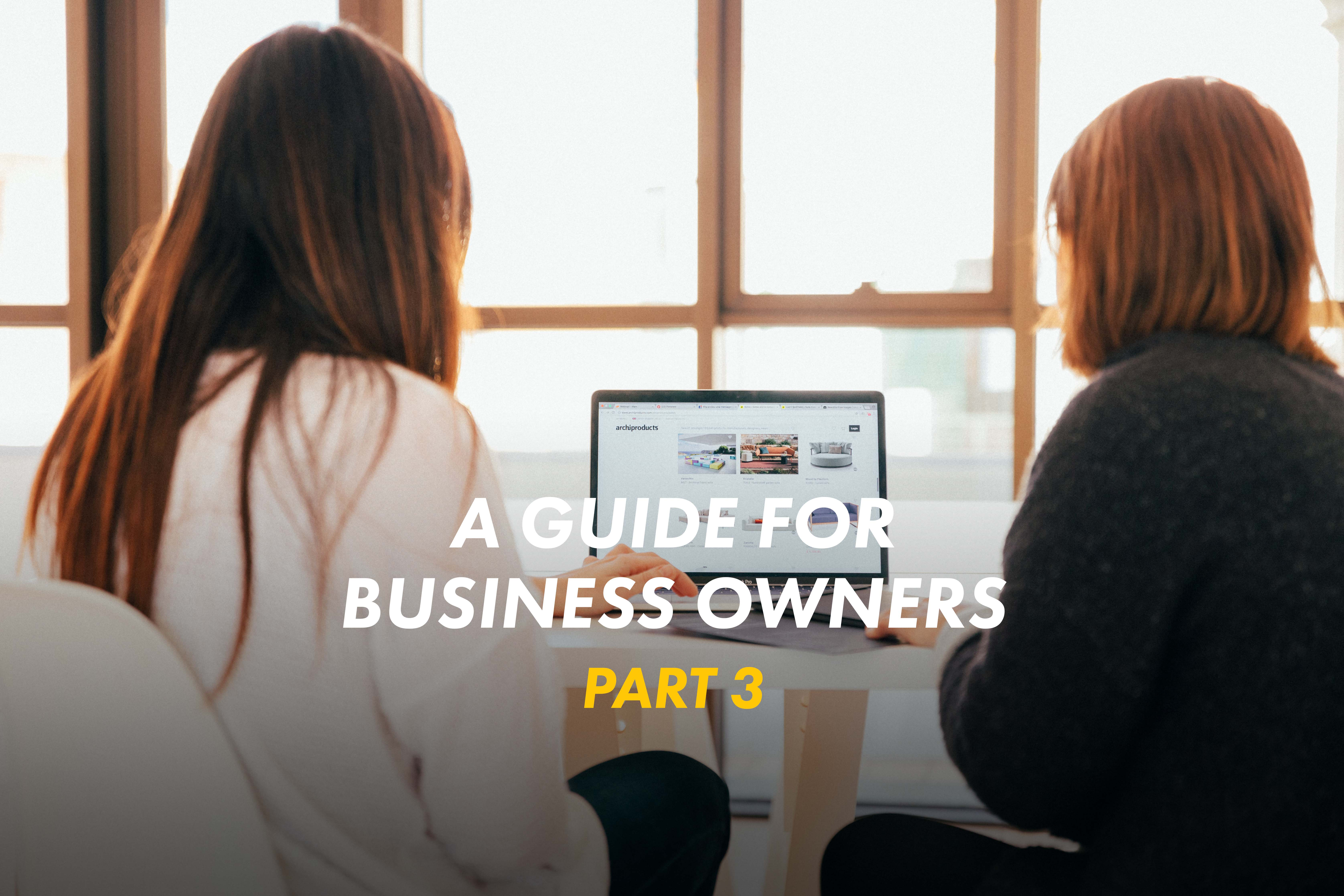 The First Wealth Guide for Business Owners – Part 3